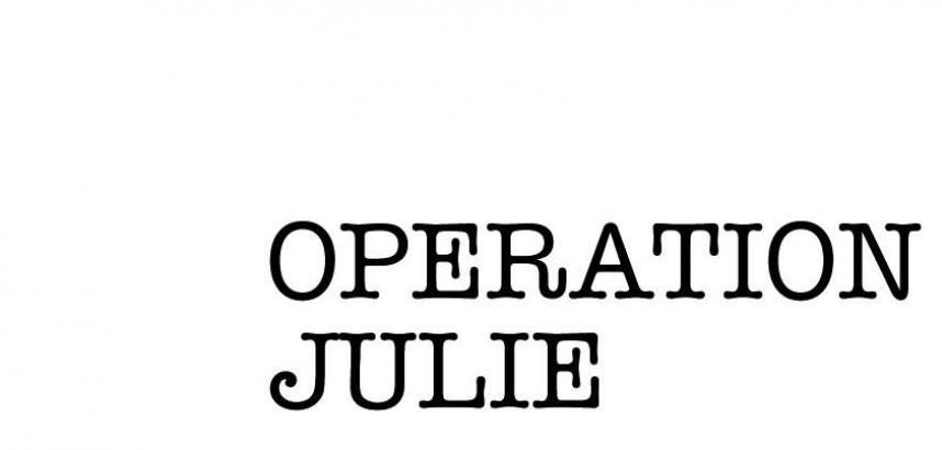 The words 'Operation Julie' in plain, type-writer style text.
