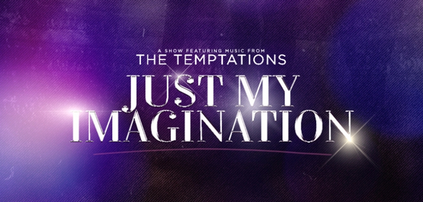 Poster for Just My Imagination - a show featuring music from the Temptations