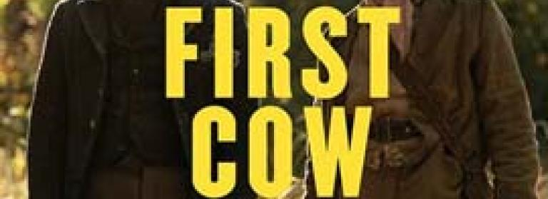 Movie poster for First Cow