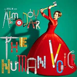 Movie Poster for the Human Voice with text reading A Film by Almodovar. Tilda Swinton is seen in the background in a ball dress swinging an axe.