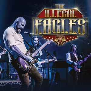 Poster showing Illegal Eagles band playing a concert. Text reads The Illegal Eagles