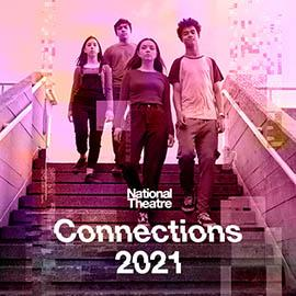 A group of young people stand on stairs outside. Text reads National Theatre Connections 2021