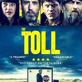The Toll poster featuring landscape and faces of 3 men 1 woman