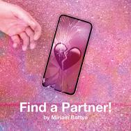 A hand reaches towards a phone with a cracked screen. On the phone you can see a broken heart emoji. Text reads Find a Partner by Miriam Battye